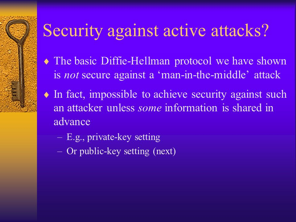 Security against active attacks.