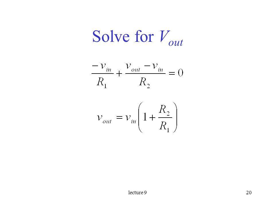 lecture 920 Solve for V out