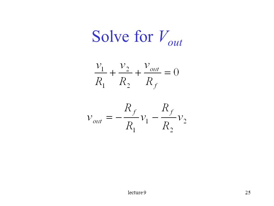 lecture 925 Solve for V out