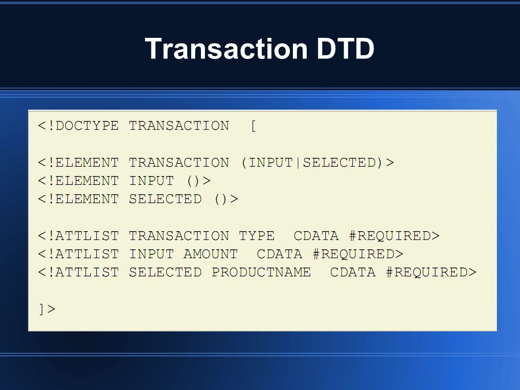 Transaction DTD