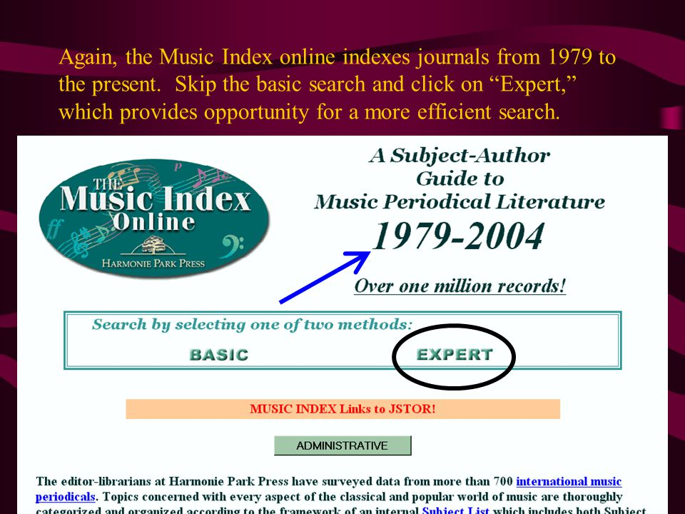 Again, the Music Index online indexes journals from 1979 to the present.