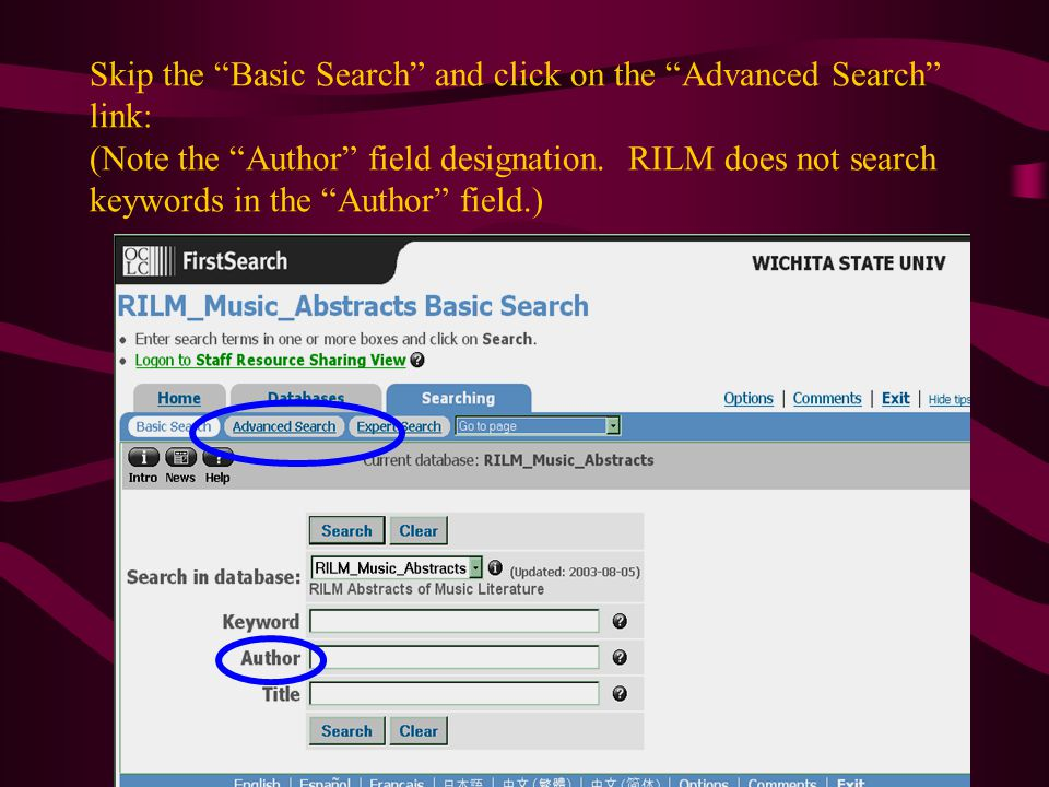 Skip the Basic Search and click on the Advanced Search link: (Note the Author field designation.