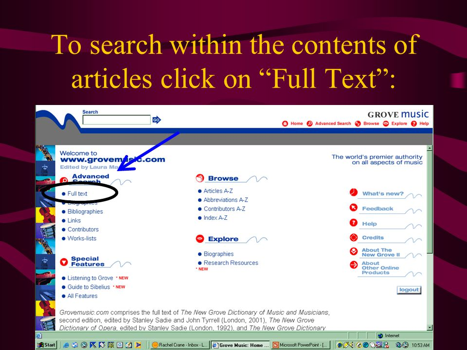 To search within the contents of articles click on Full Text :
