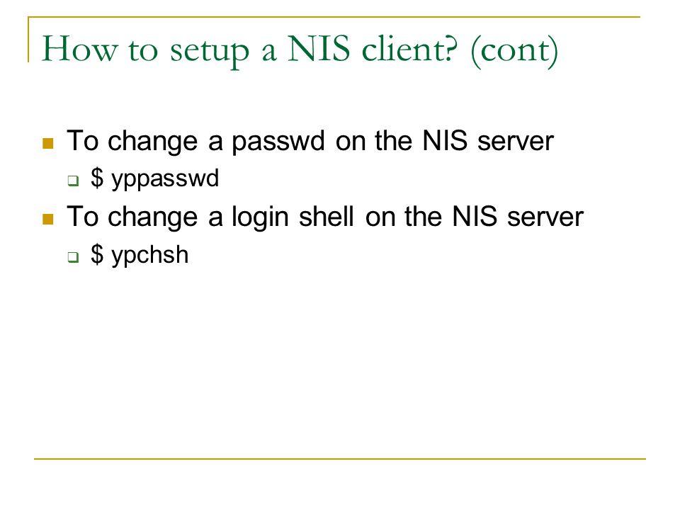 How to setup a NIS client.