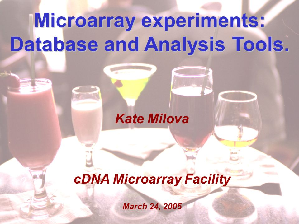 Kate Milova MolGen retreat March 24, Microarray experiments: Database and Analysis Tools.
