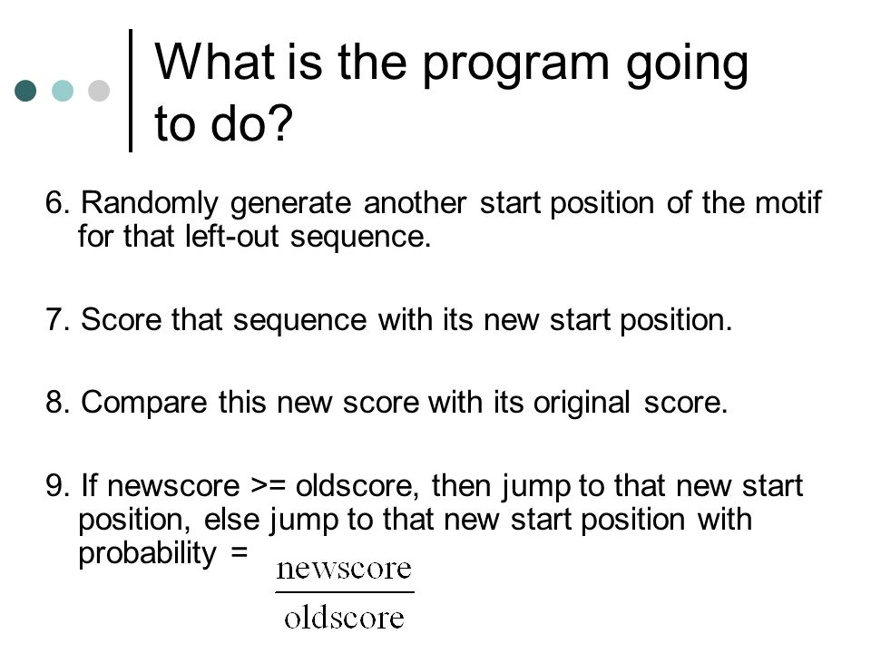 What is the program going to do. 6.