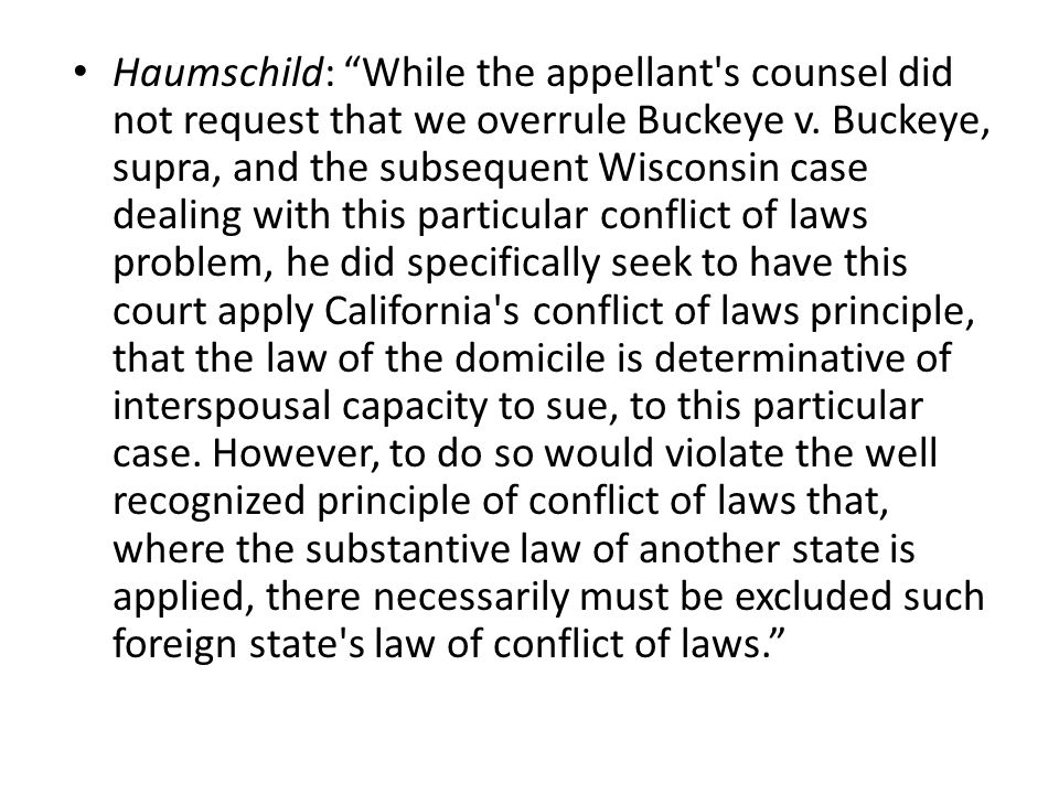 Haumschild: While the appellant s counsel did not request that we overrule Buckeye v.