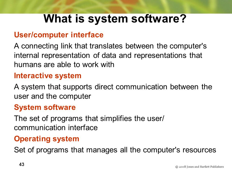 43 What is system software.