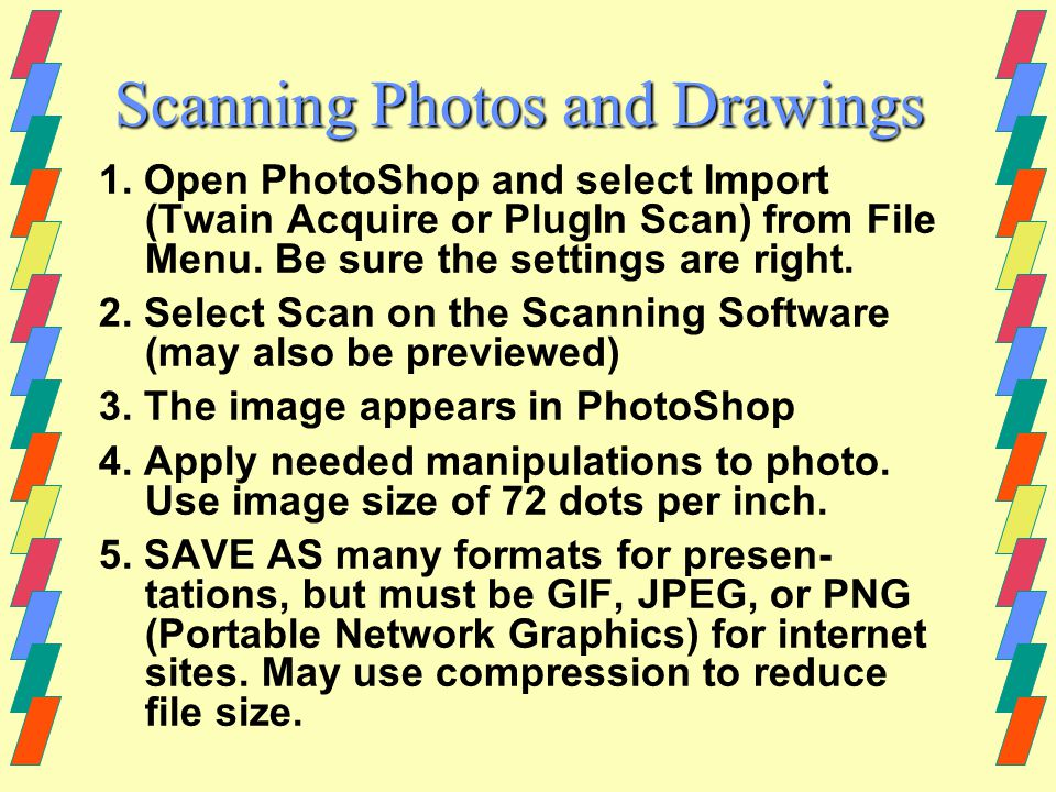 JPEG Joint Photographic Experts Group For photos with continuous tones and many colors Saved jpegs use the suffix dot jpeg Use varying levels of compression to reduce file size jpeg generally result in larger files than gifs