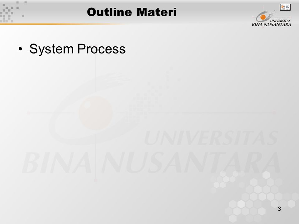 3 Outline Materi System Process