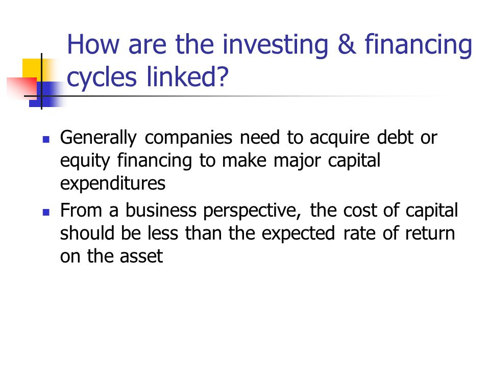 How are the investing & financing cycles linked.