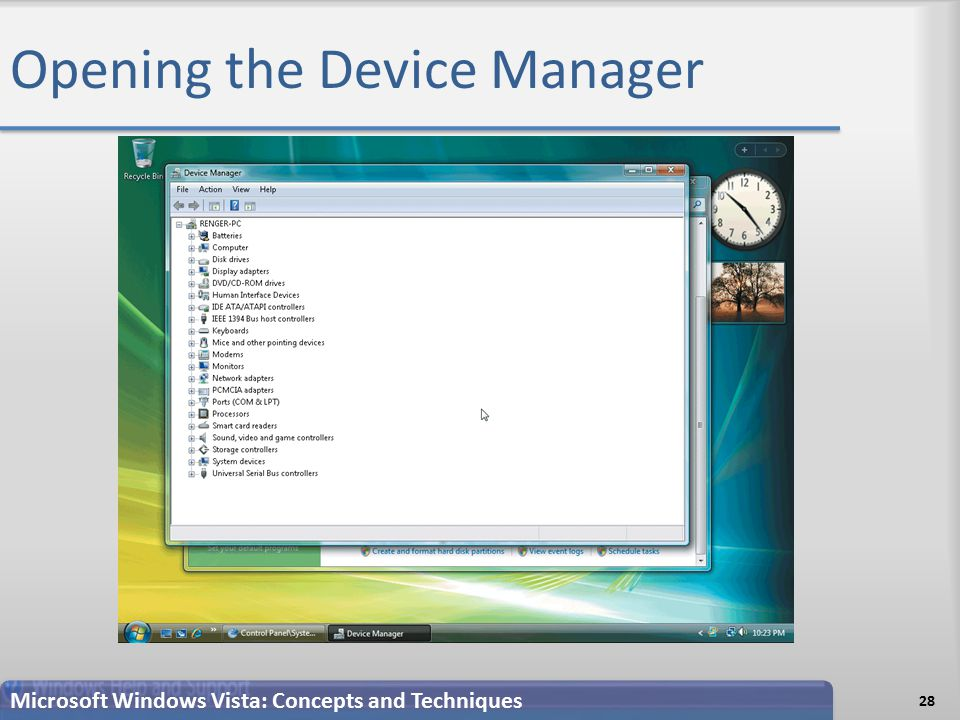 Opening the Device Manager 28 Microsoft Windows Vista: Concepts and Techniques