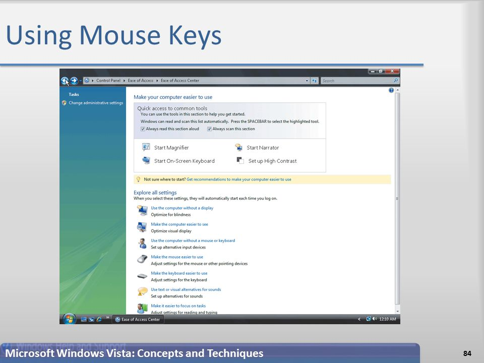 Using Mouse Keys 84 Microsoft Windows Vista: Concepts and Techniques