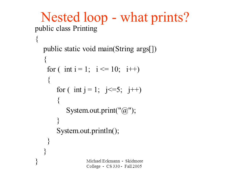 Nested loop - what prints.