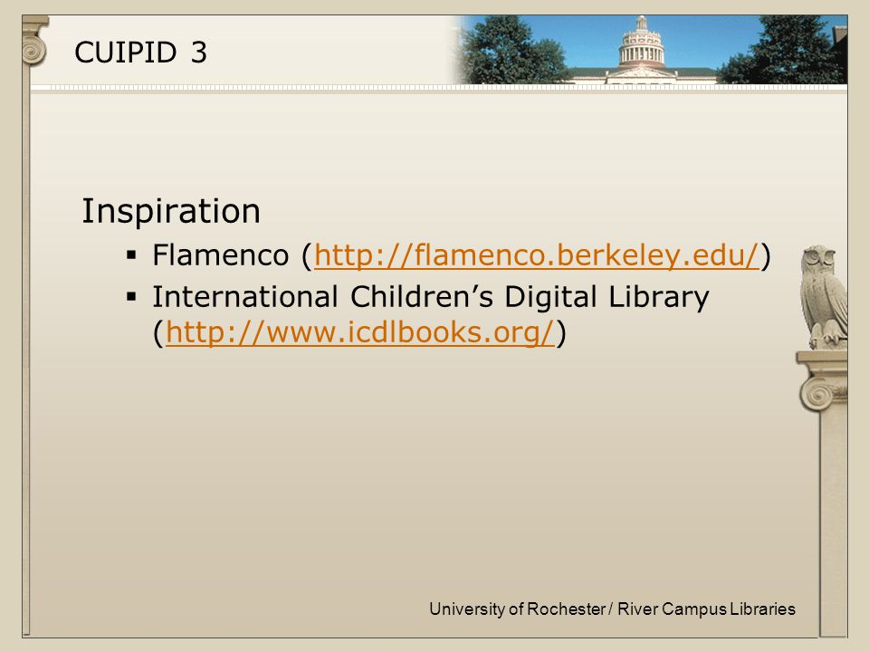University of Rochester / River Campus Libraries CUIPID 3 Inspiration  Flamenco (   International Children's Digital Library (