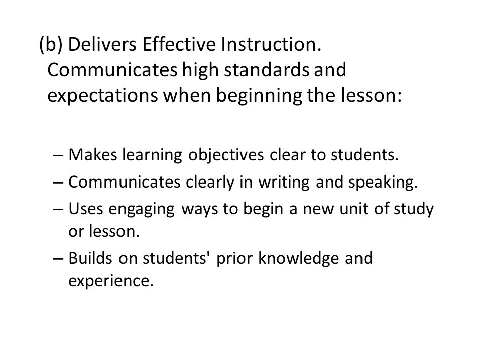 (b) Delivers Effective Instruction.