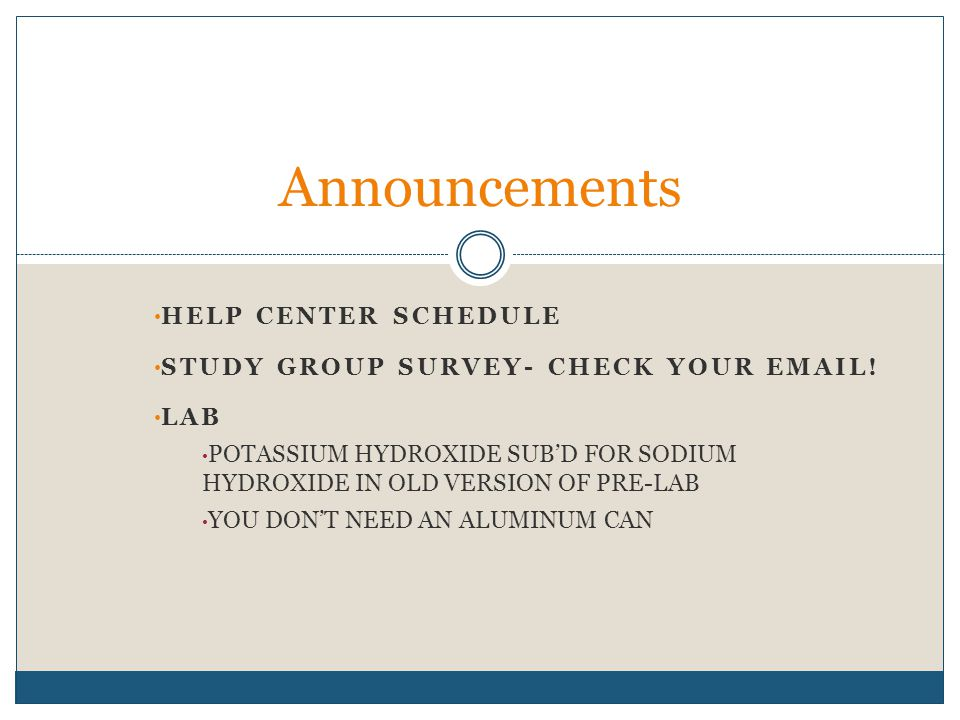 HELP CENTER SCHEDULE STUDY GROUP SURVEY- CHECK YOUR  .