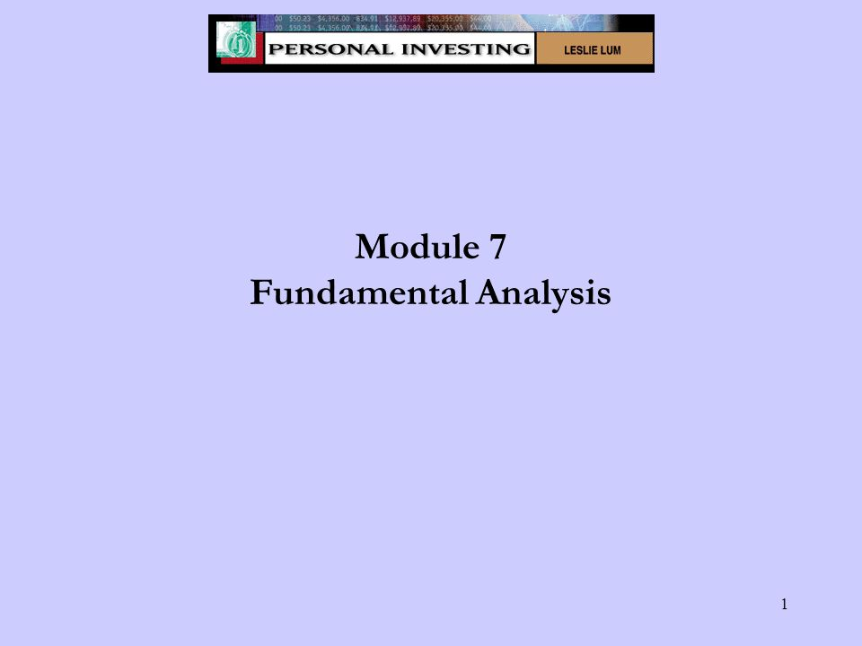 1 Module 7 Fundamental Analysis