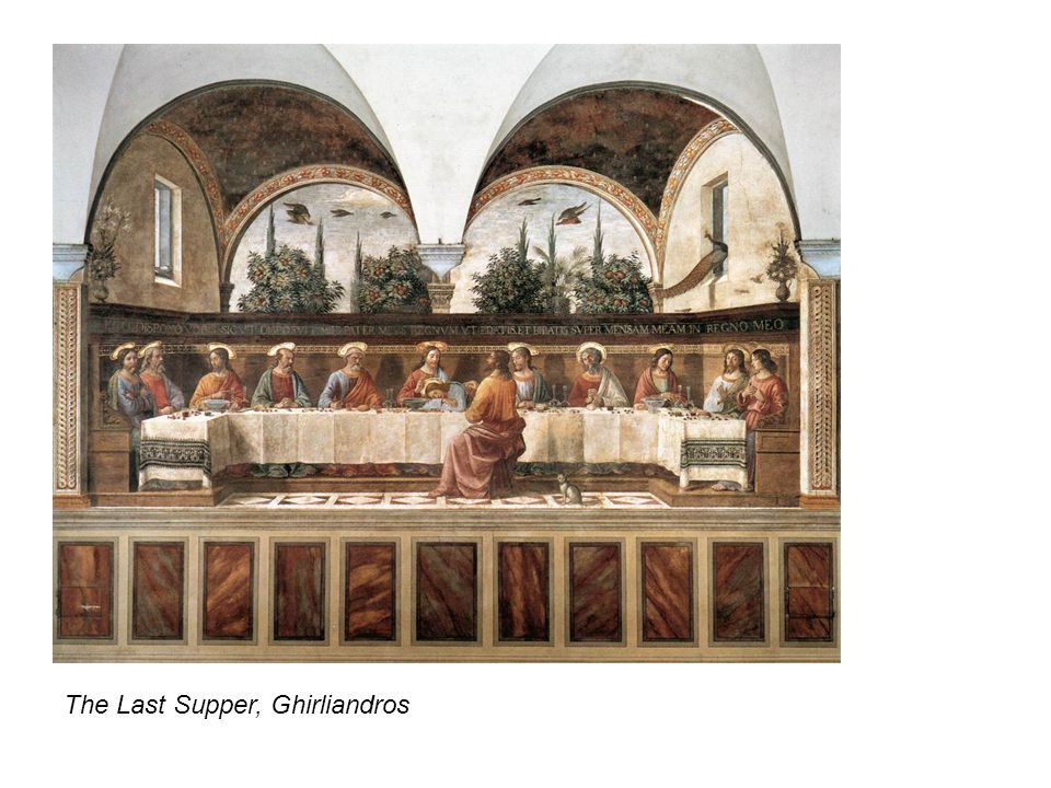 The Last Supper, Ghirliandros