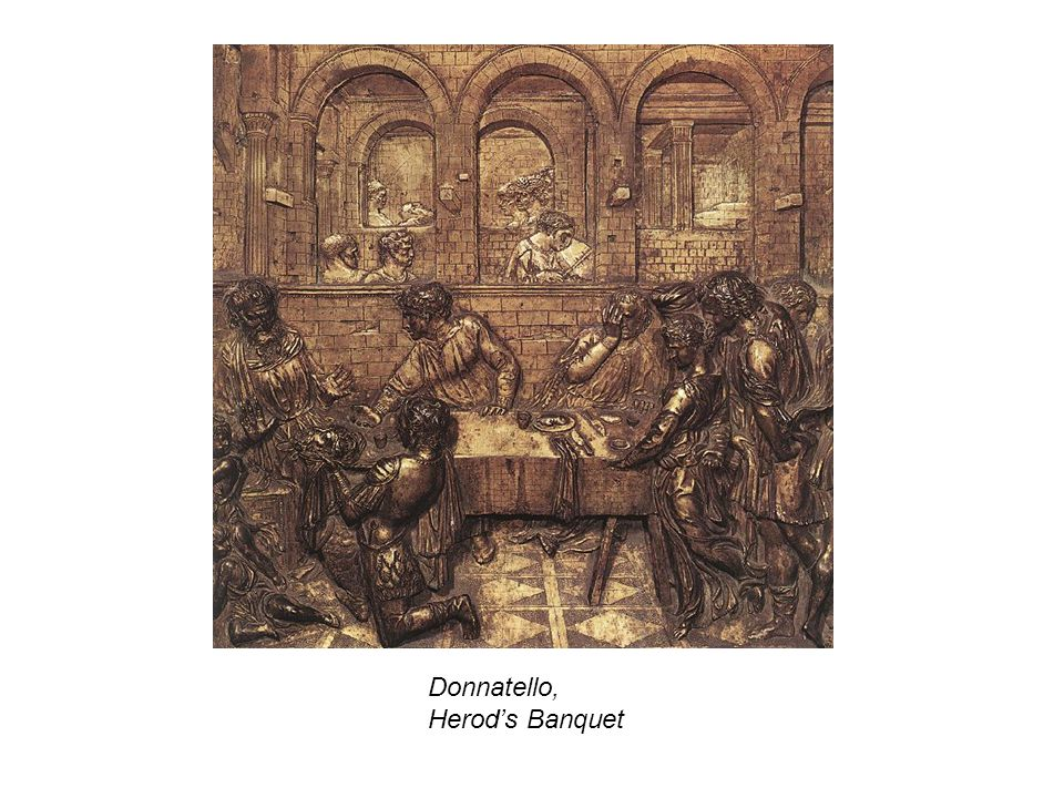 Donnatello, Herod's Banquet