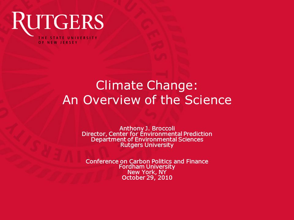 Climate Change: An Overview of the Science Anthony J.