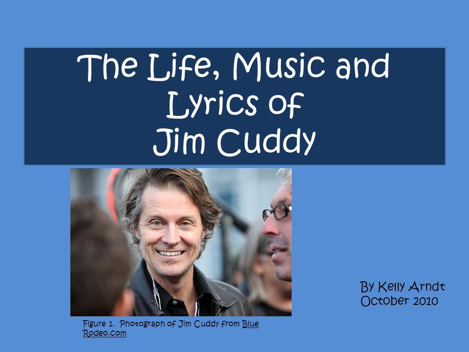 Lyric down rodeo lyrics : The Life, Music and Lyrics of Jim Cuddy By Kelly Arndt October ...