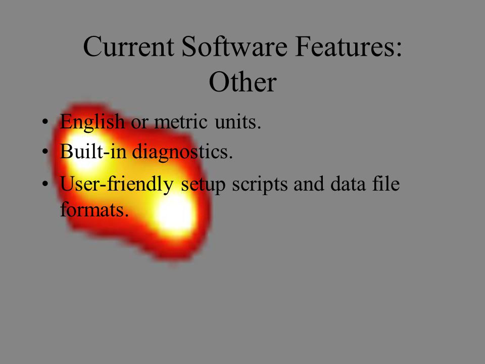 Current Software Features: Other English or metric units.