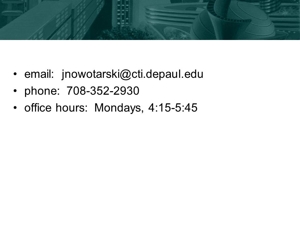 phone: office hours: Mondays, 4:15-5:45