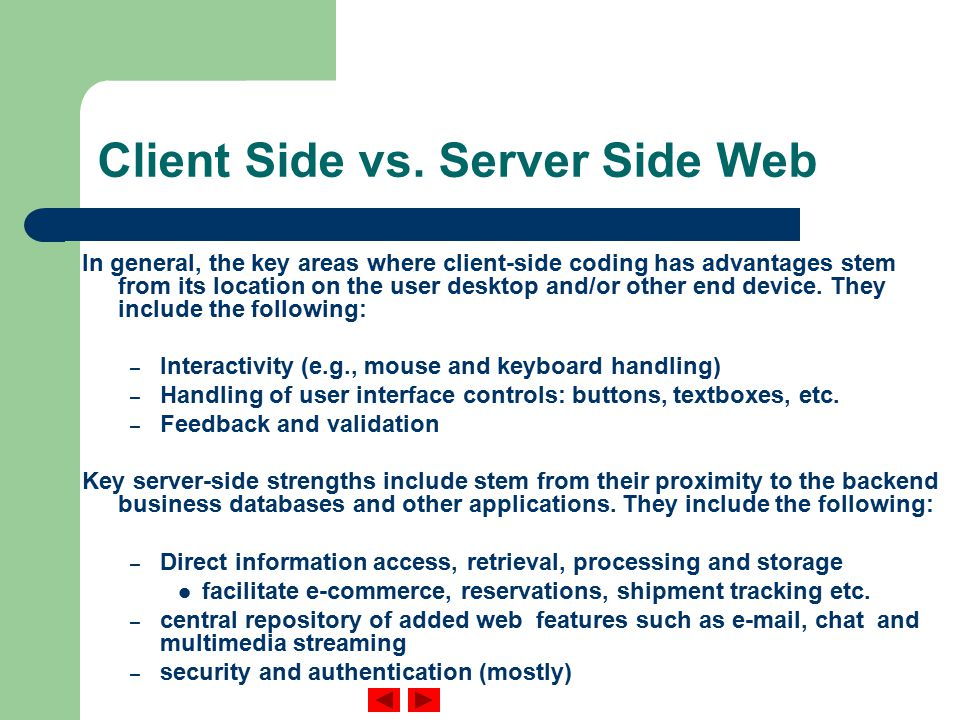Client Side vs.