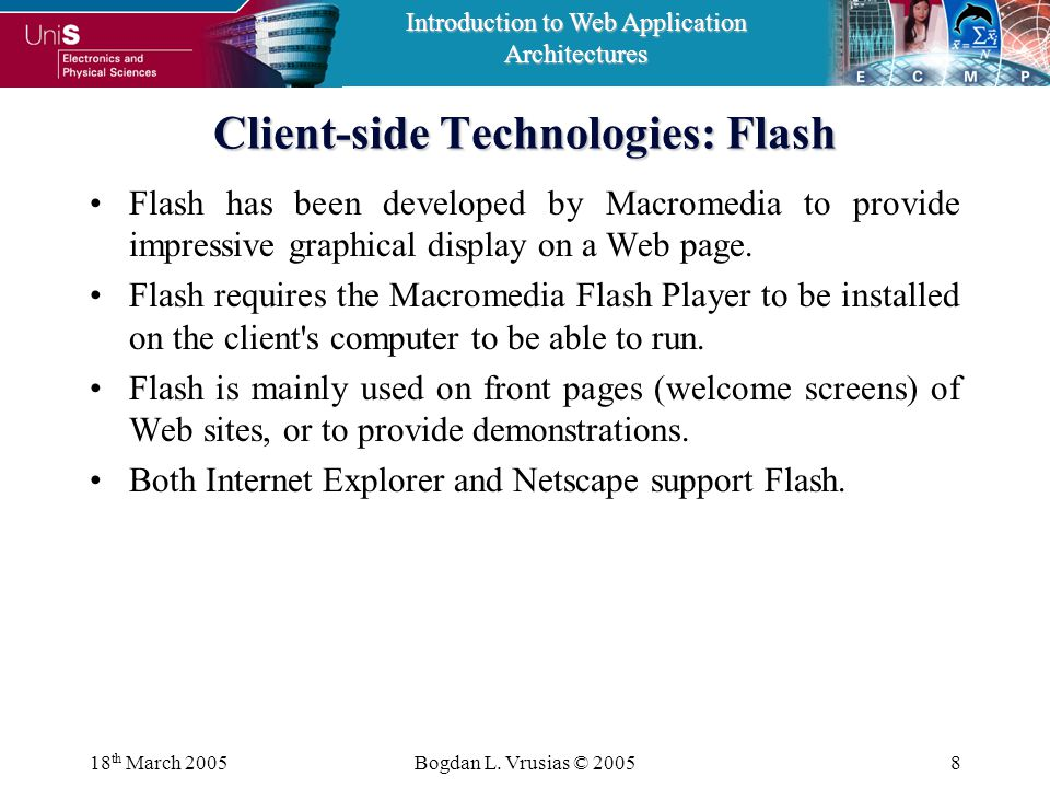 Introduction to Web Application Architectures 18 th March 2005Bogdan L.