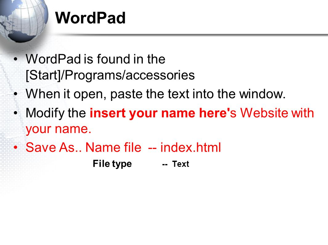 WordPad WordPad is found in the [Start]/Programs/accessories When it open, paste the text into the window.