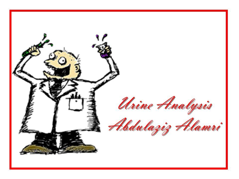 Urine Analysis Abdulaziz Alamri