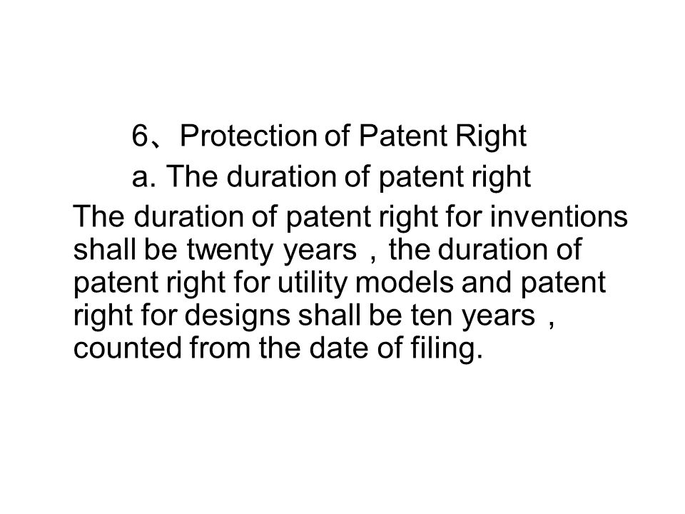 6 、 Protection of Patent Right a.
