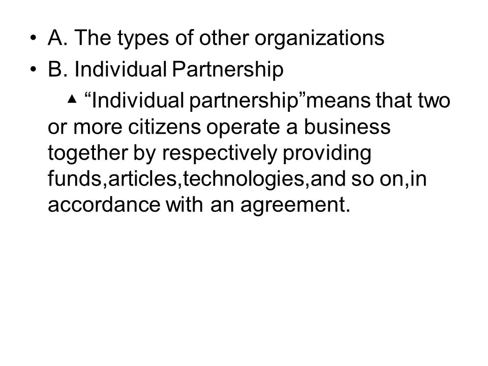 A. The types of other organizations B.
