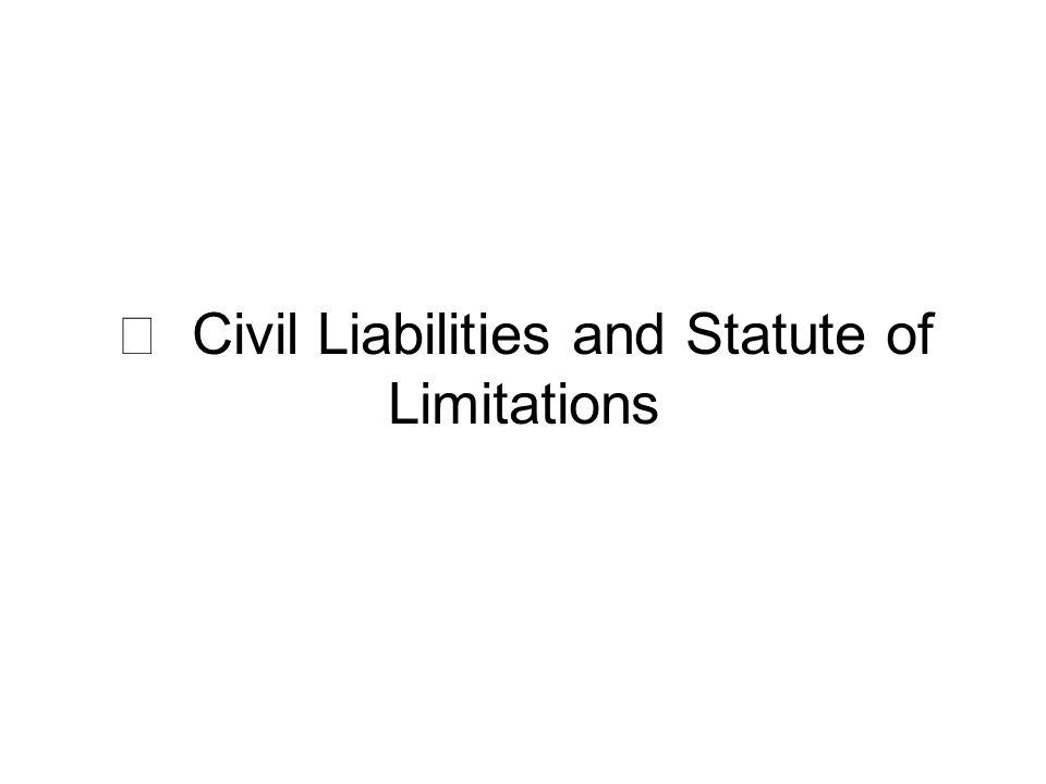 Ⅴ Civil Liabilities and Statute of Limitations