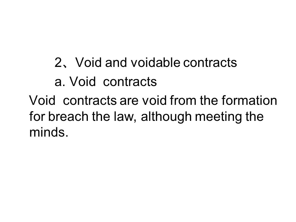 2 、 Void and voidable contracts a.