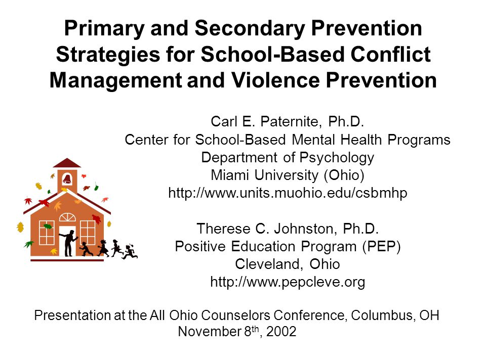 Primary and secondary prevention strategies for school based 2 primary and secondary prevention strategies for school based conflict management and violence prevention presentation at the all ohio counselors malvernweather Choice Image