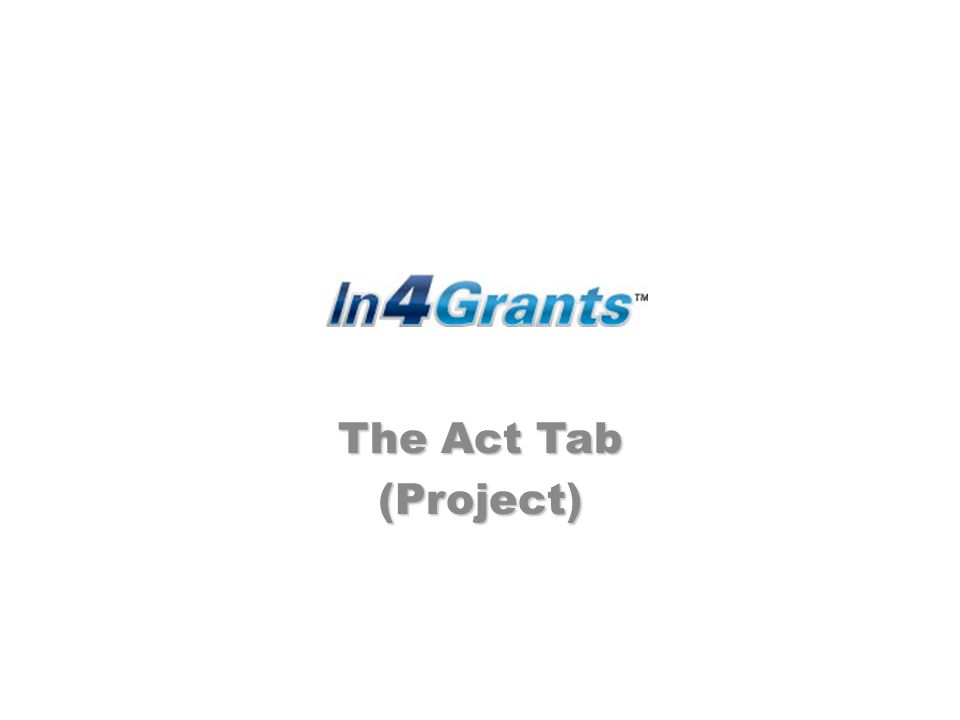 The Act Tab (Project)