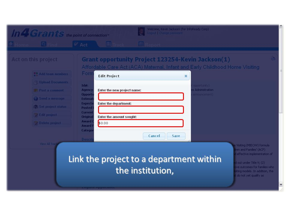 Edit the project name, Link the project to a department within the institution,