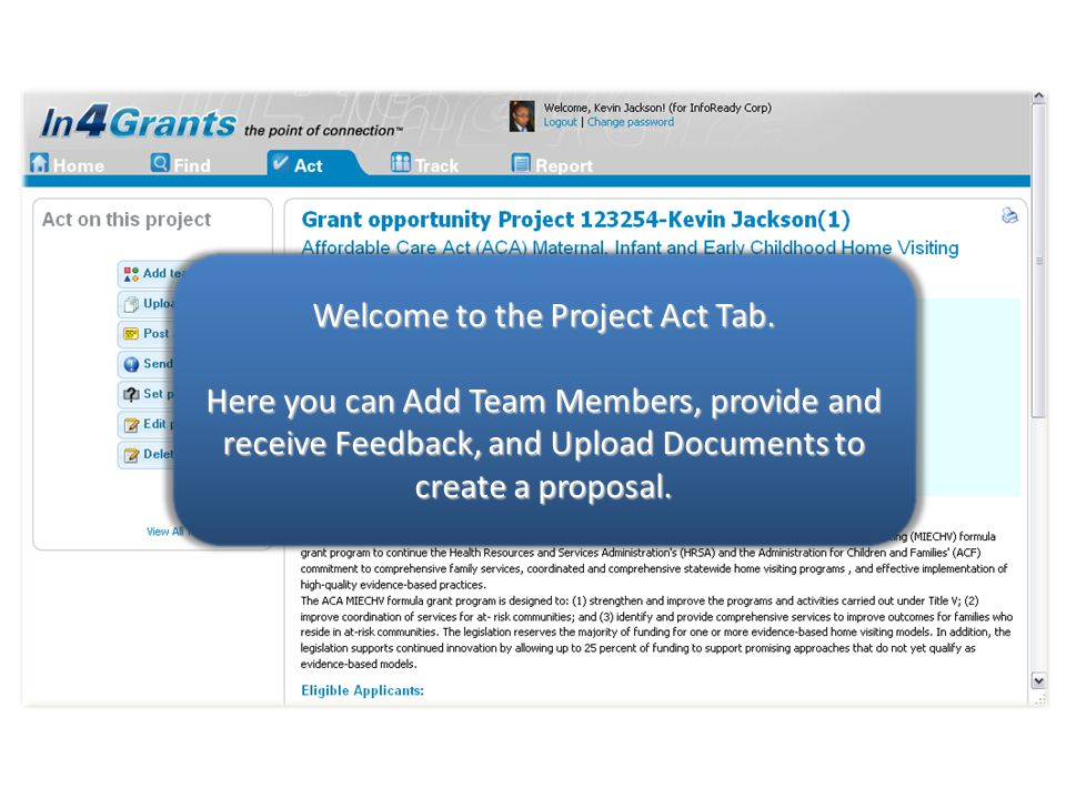 Please select a button to learn more. Welcome to the Project Act Tab.