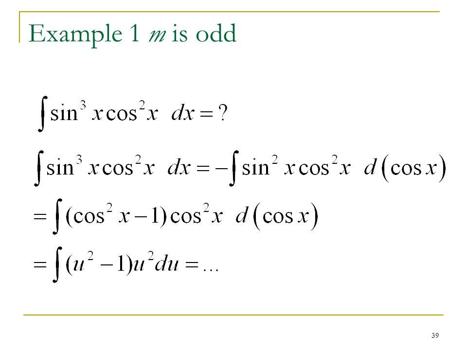 39 Example 1 m is odd