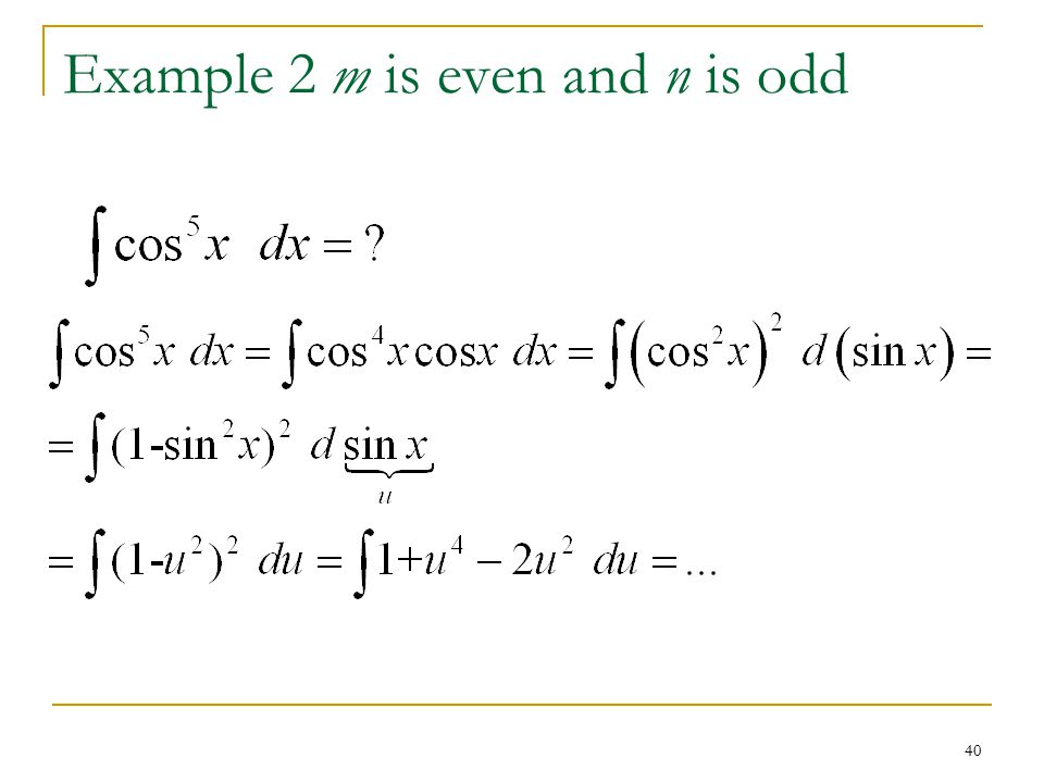 40 Example 2 m is even and n is odd