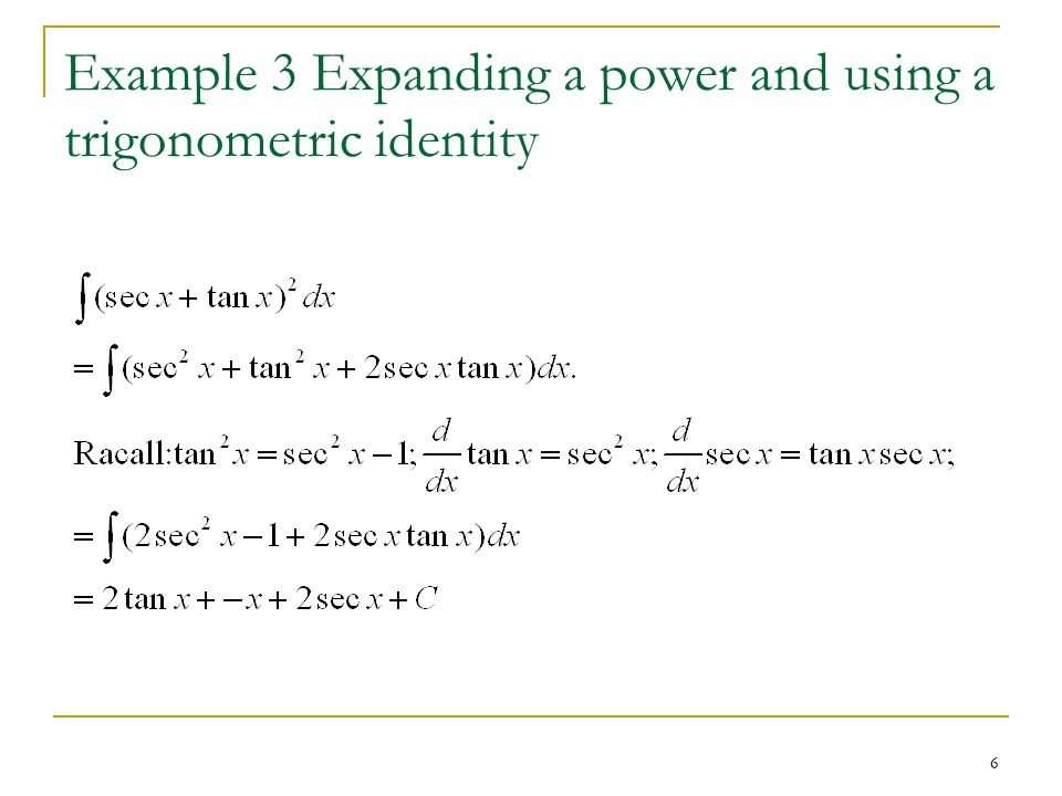 6 Example 3 Expanding a power and using a trigonometric identity