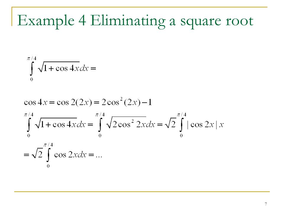 7 Example 4 Eliminating a square root