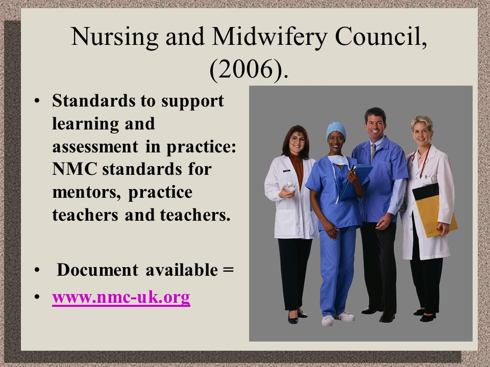 Nursing and Midwifery Council, (2006).