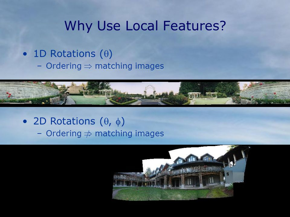 Why Use Local Features.