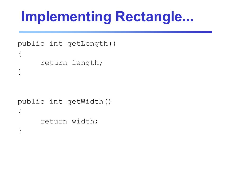 Implementing Rectangle...