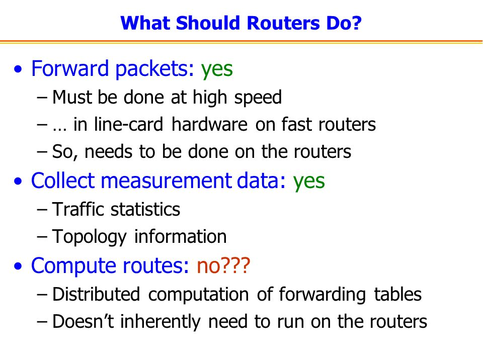 What Should Routers Do.