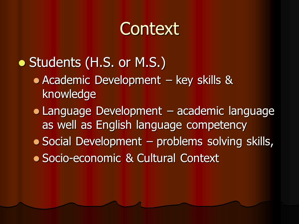 Context Students (H.S. or M.S.) Students (H.S.