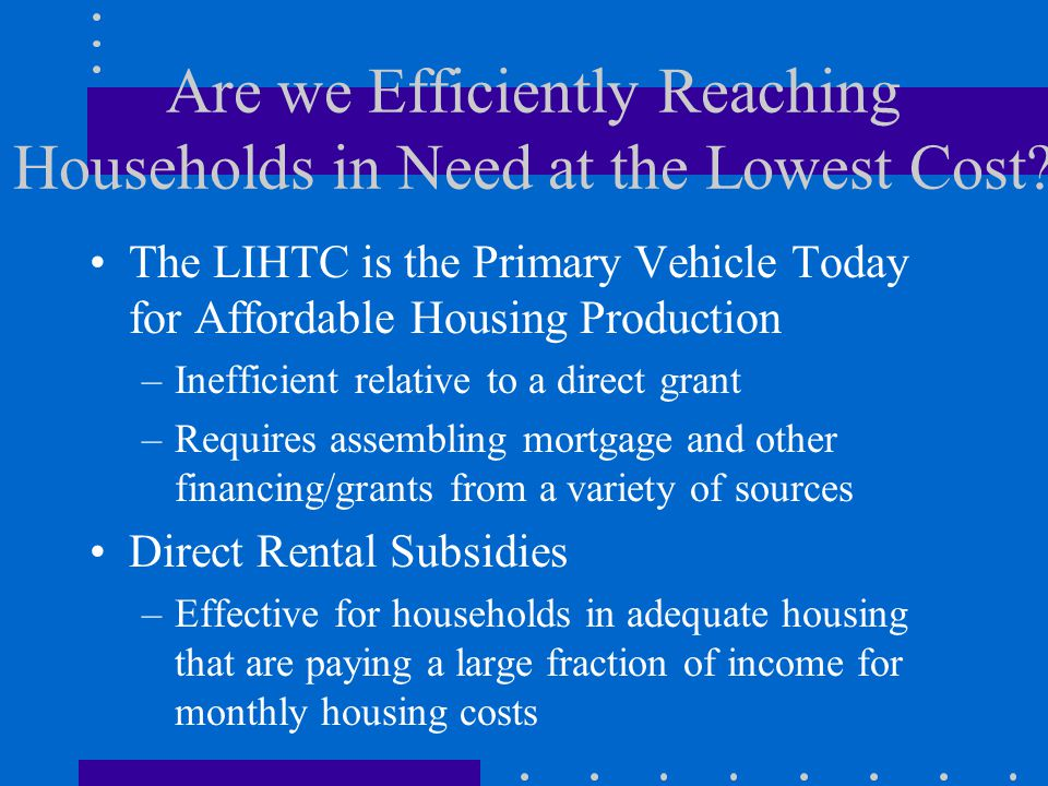 Are we Efficiently Reaching Households in Need at the Lowest Cost.